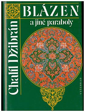 Kahlil Gibran – Blázen a jiné paraboly