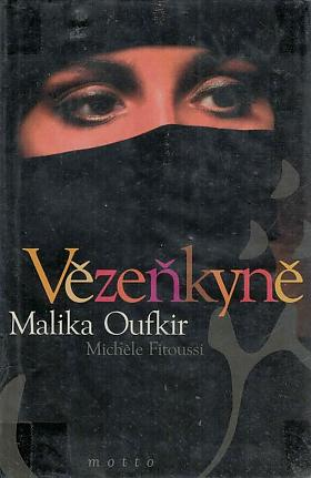 Malika Oufkir, Michèle Fitoussi, Michèle Fitoussi – Vězeňkyně