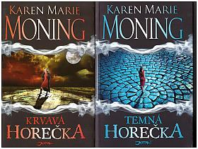 Karen Marie Moning – Temná horečka, Krvavá horečka, Horečka Dananů