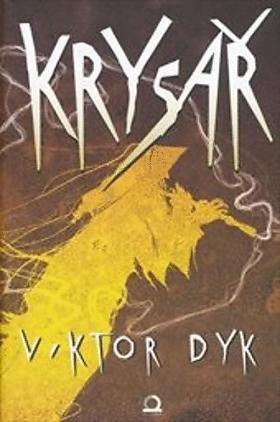 Viktor Dyk – Krysař