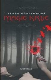 Tessa Gratton – Magie krve