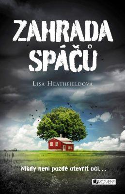 Lisa Heathfield – Zahrada spáčů