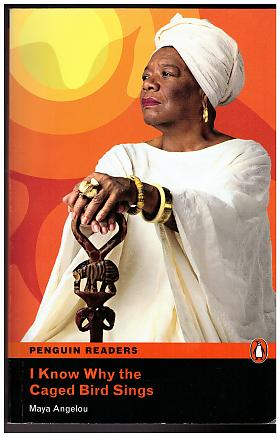 Maya Angelou – Penguin Readers 6 I Know Why the Caged Bird Sings