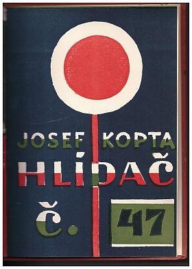 Josef Kopta – Hlídač číslo 47 (podpis)