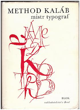Method Kaláb – Method Kaláb - mistr typograf 1885-1963