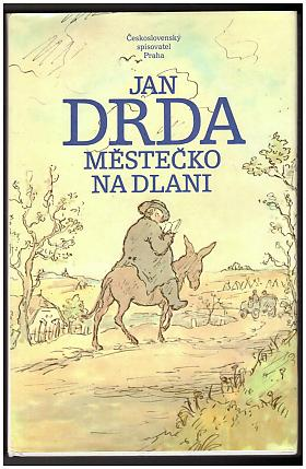 Jan Drda – Městečko na dlani
