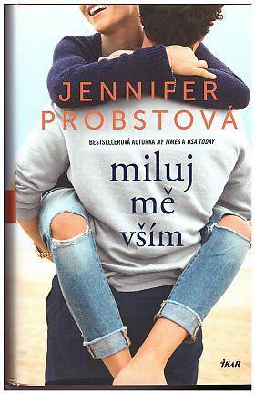 Jennifer Probst – Stavitelé snů 3: Miluj mě vším