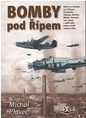 Michal Plavec – Bomby pod Řípem