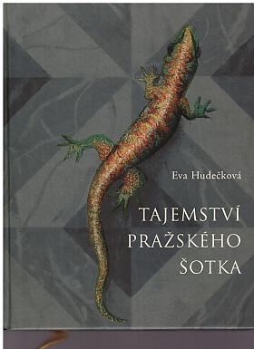 Eva Hudečková – Tajemství pražského šotka