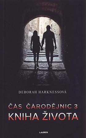 Deborah E. Harkness – Čas čarodějnic 3: Kniha života