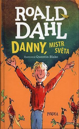 Roald Dahl – Danny, mistr světa