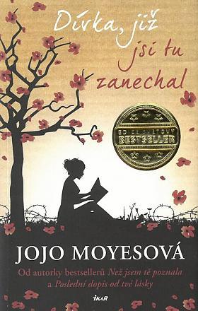 Jojo Moyes – Dívka, již jsi tu zanechal