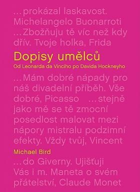 Michael Bird – Dopisy umělců