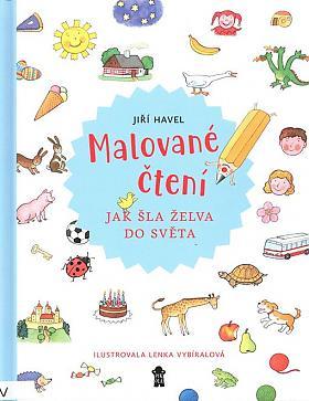Jiří Havel – Malované čtení : jak šla želva do světa