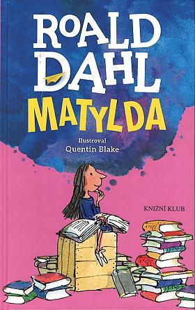 Roald Dahl – Matylda
