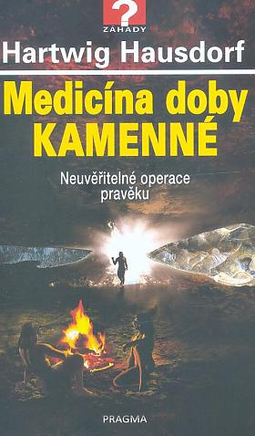 Hartwig Hausdorf – Medicína doby kamenné: neuvěřitelné operace pravěku