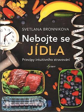 Svetlana Bronnikova – Nebojte se jídla