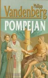 Philipp Vandenberg – Pompejan