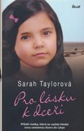 Sarah Taylor – Pro lásku k dceři