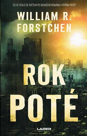 William R. Forstchen – Rok poté
