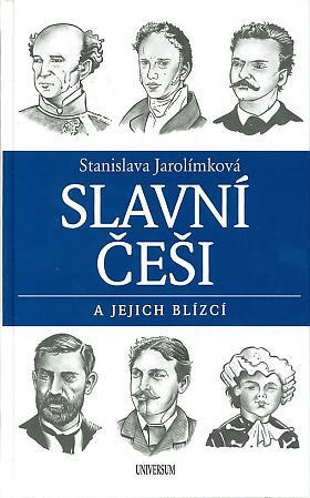 Stanislava Jarolímková – Slavní Češi a jejich blízcí