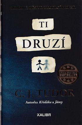 C. J. Tudor – Ti druzí