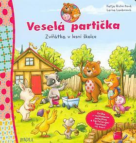 Katja Richert, Larisa Lauber – Veselá partička: Zvířátka v lesní školce