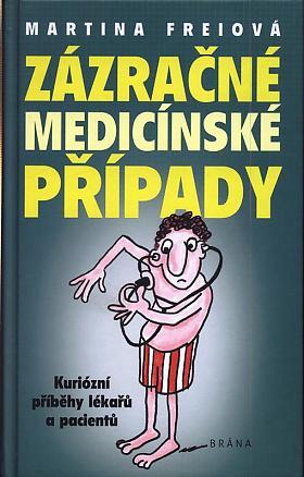 Martina Frei – Zázračné medicínské případy