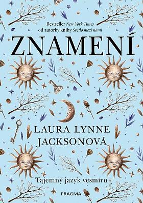 Laura Lynne Jackson – Znamení, Tajemný jazyk vesmíru