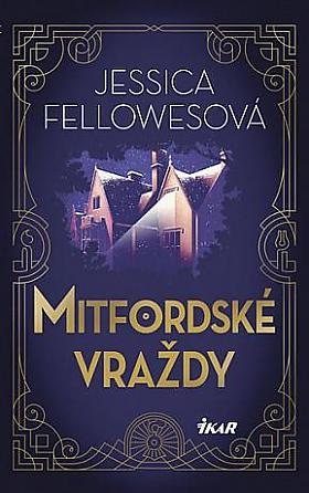 Jessica Fellowes – Mitfordské vraždy