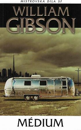William Gibson – Médium