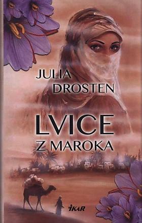 Julia Drosten – Lvice z Maroka