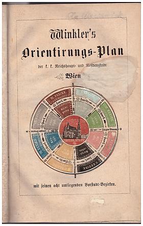 Michael Winkler – Winkler's Orientirungs-Plan der k. k. Reichshaupt- und Residenzstadt Wien: mit ihren acht umliegenden Vorstadt-Bezirken