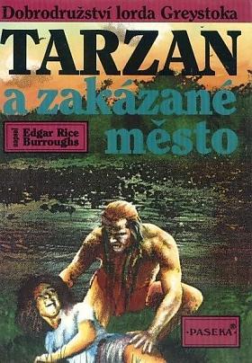 Edgar Rice Burroughs – Tarzan a zakázané město