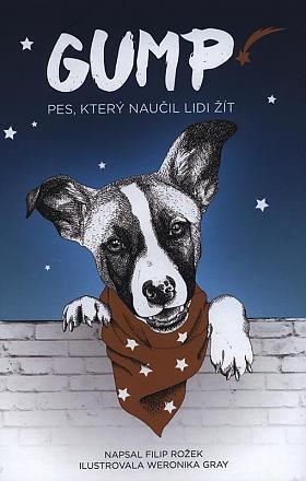 Filip Rožek – Gump : pes, který naučil lidi žít