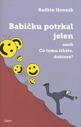 Radkin Honzák – Babičku potrkal jelen aneb Co tomu říkáte, doktore?