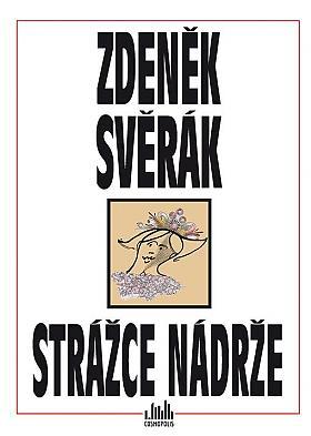 Zdeněk Svěrák – Strážce nádrže