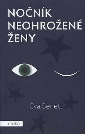 Eva Benett – Nočník neohrožené ženy