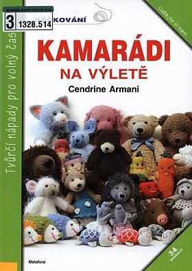Cendrine Armani – Kamarádi na výletě