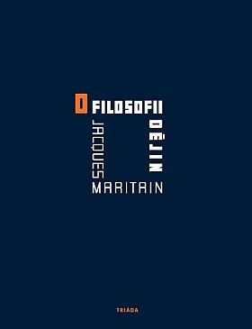 Jacques Maritain – O filosofii dějin