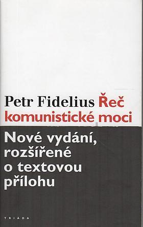 Petr Fidelius – Řeč komunistické moci
