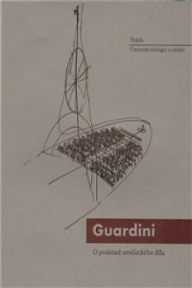 Romano Guardini – O podstatě uměleckého díla
