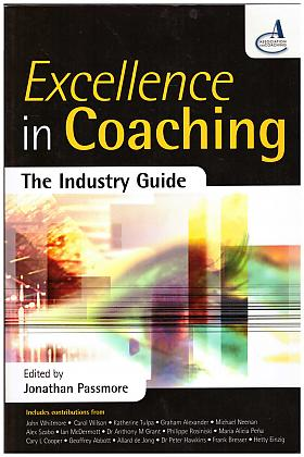 Jonathan Passmore – Excellence in Coaching: The Industry Guide
