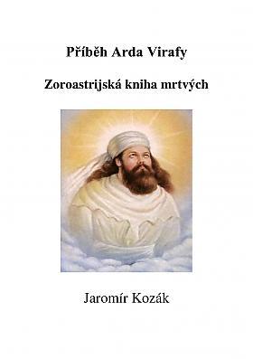 Jaromír Kozák – Zoroastrijská kniha mrtvých