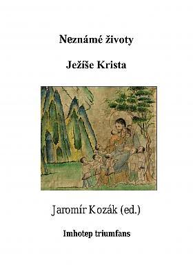 Jaromír Kozák, Nikolaj Aleksandrovič Notovič – Neznámé životy Ježíše Krista