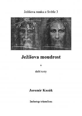 Jaromír Kozák – Ježíšova moudrost a další texty