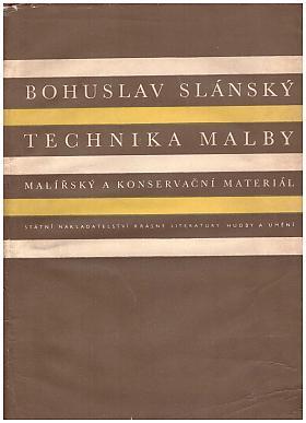 Bohuslav Slánský – Technika malby.